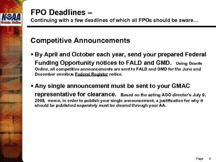 FPO Deadlines – Continuing with a few deadlines of which all FPOs should be