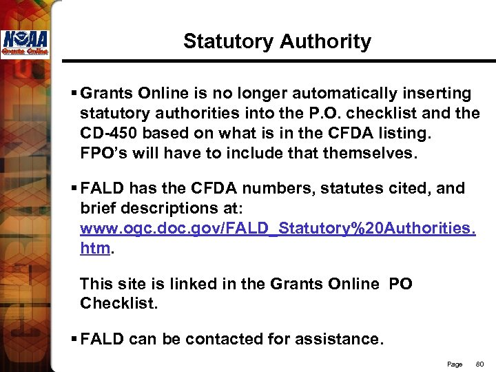Statutory Authority § Grants Online is no longer automatically inserting statutory authorities into the