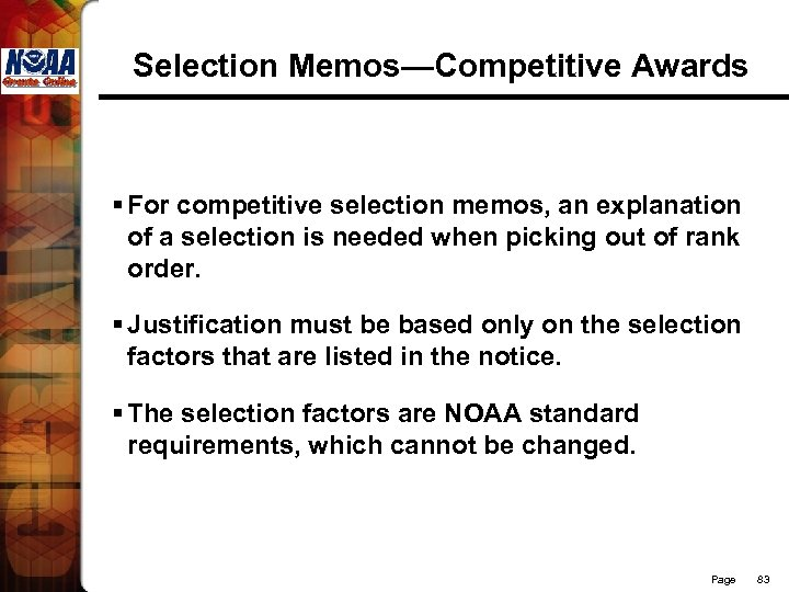 Selection Memos—Competitive Awards § For competitive selection memos, an explanation of a selection is