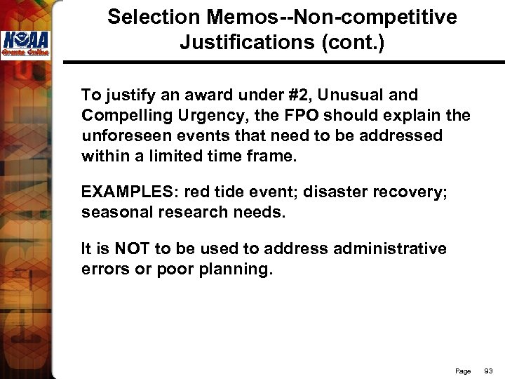 Selection Memos--Non-competitive Justifications (cont. ) To justify an award under #2, Unusual and Compelling