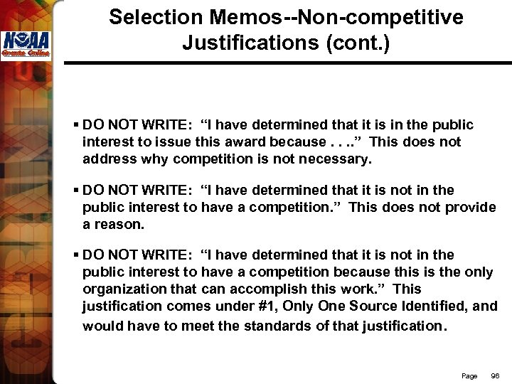 """Selection Memos--Non-competitive Justifications (cont. ) § DO NOT WRITE: """"I have determined that it"""