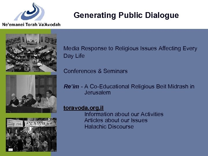 Generating Public Dialogue Media Response to Religious Issues Affecting Every Day Life Conferences &