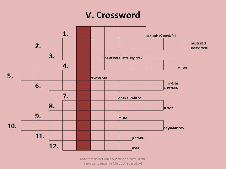 V. Crossword 1. 2. 5. 10. 3. 4. 6. 7. 8. 9. 11. 12.