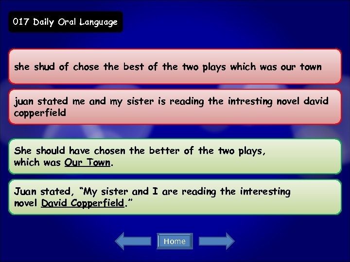 017 Daily Oral Language shud of chose the best of the two plays which