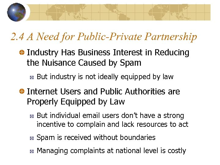 2. 4 A Need for Public-Private Partnership Industry Has Business Interest in Reducing the