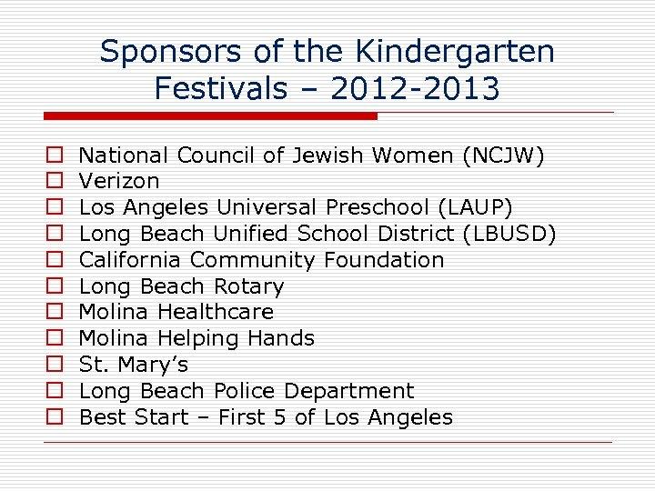 Sponsors of the Kindergarten Festivals – 2012 -2013 National Council of Jewish Women (NCJW)