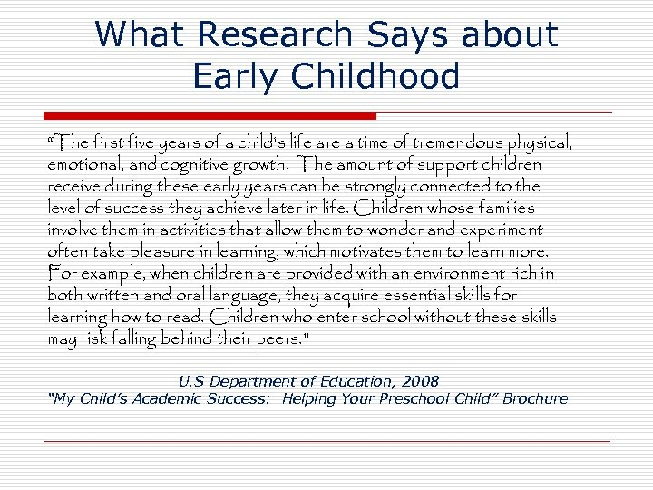 """What Research Says about Early Childhood """"The first five years of a child's life"""