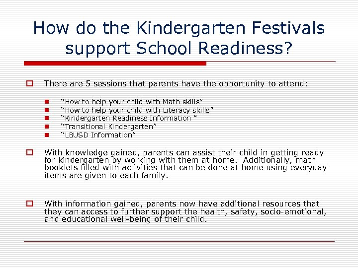How do the Kindergarten Festivals support School Readiness? There are 5 sessions that parents