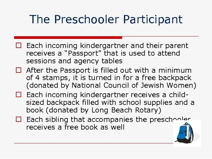 """The Preschooler Participant Each incoming kindergartner and their parent receives a """"Passport"""" that is"""