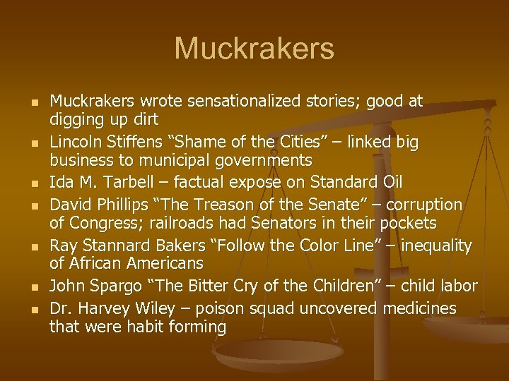 Muckrakers n n n n Muckrakers wrote sensationalized stories; good at digging up dirt