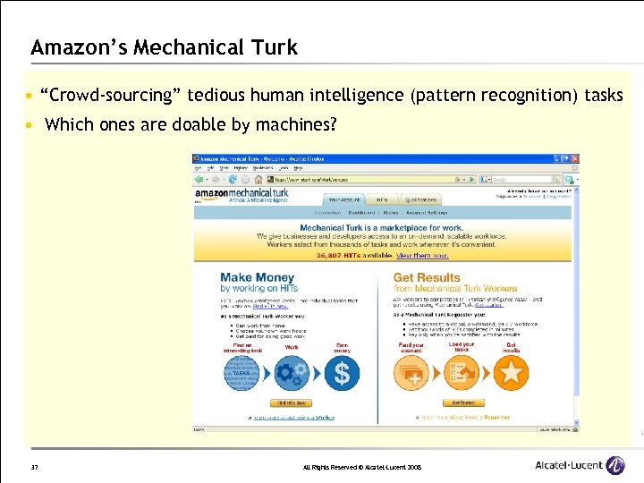 """Amazon's Mechanical Turk • """"Crowd-sourcing"""" tedious human intelligence (pattern recognition) tasks • Which ones"""