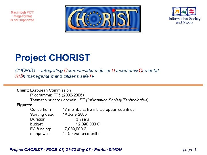 Project CHORIST = Integrating Communications for en. Hanced envir. Onmental RISk management and citizens