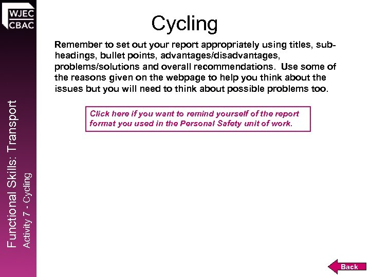 Cycling Click here if you want to remind yourself of the report format you