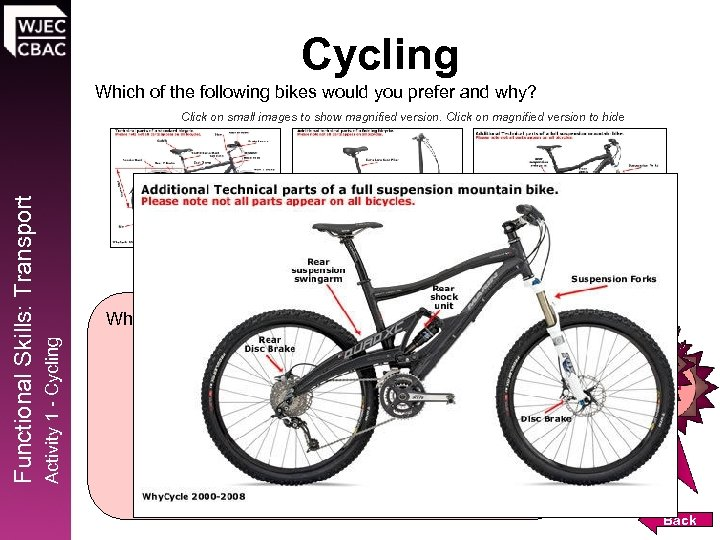 Cycling Which of the following bikes would you prefer and why? Drag and drop