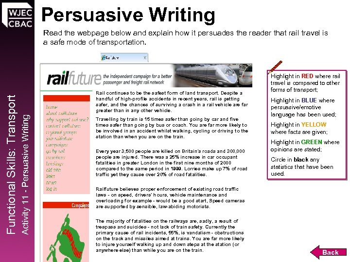 Persuasive Writing Rail continues to be the safest form of land transport. Despite a