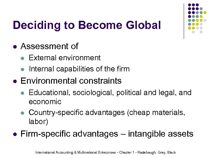 Deciding to Become Global l Assessment of l l l Environmental constraints l l