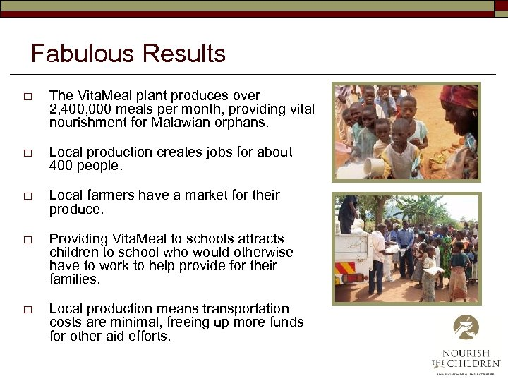 Fabulous Results o The Vita. Meal plant produces over 2, 400, 000 meals per