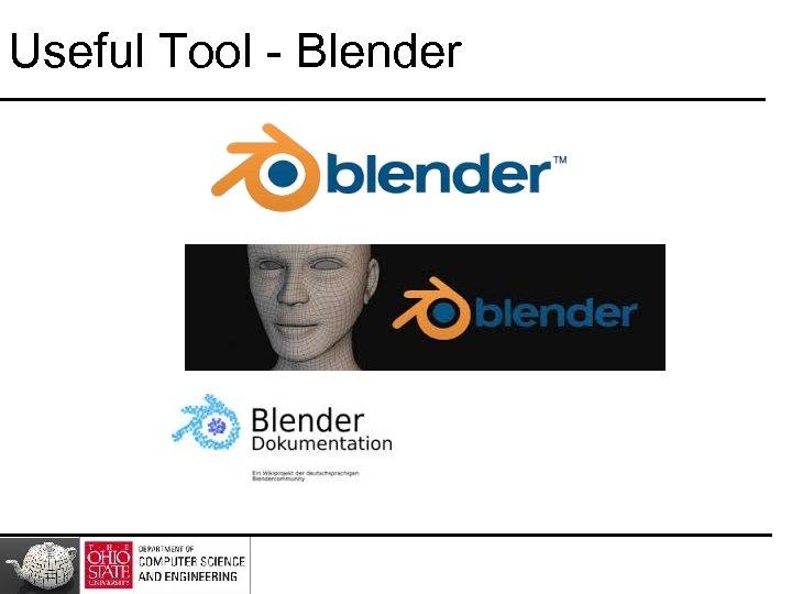 Useful Tool - Blender