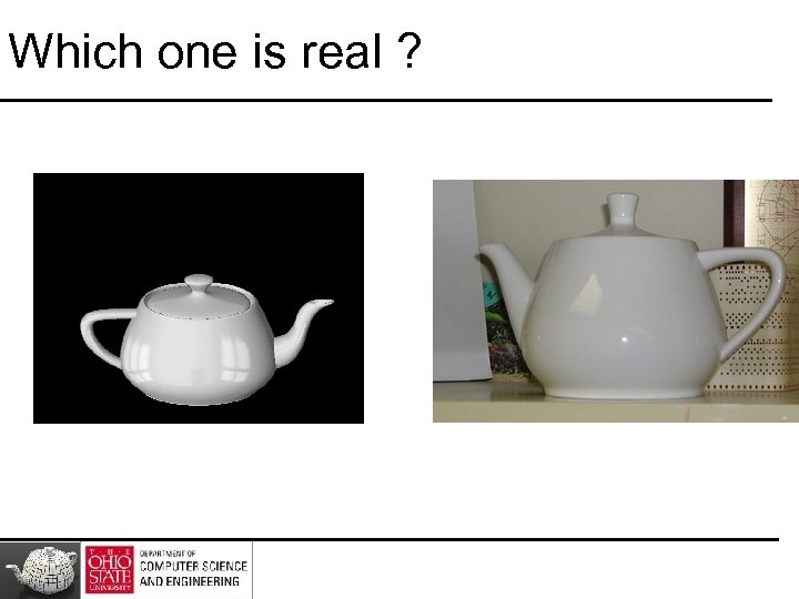 Which one is real ?