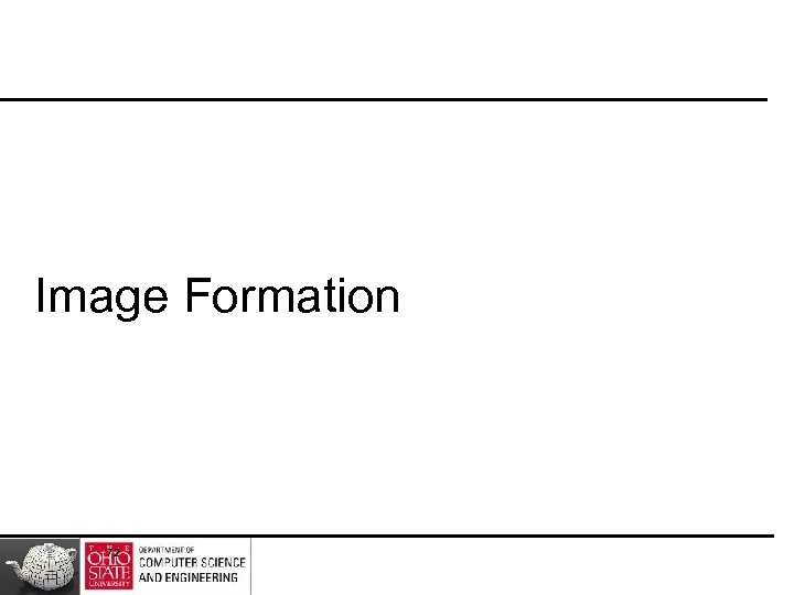 Image Formation 72