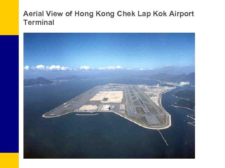 Aerial View of Hong Kong Chek Lap Kok Airport Terminal