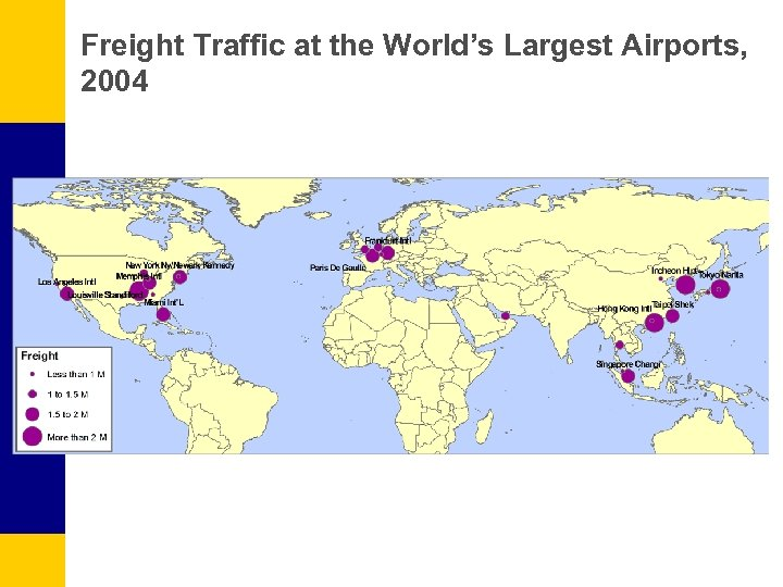 Freight Traffic at the World's Largest Airports, 2004