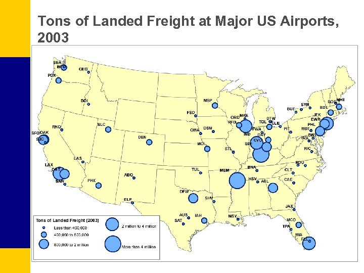 Tons of Landed Freight at Major US Airports, 2003