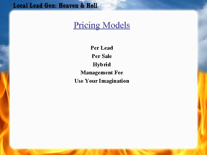 Pricing Models Per Lead Per Sale Hybrid Management Fee Use Your Imagination