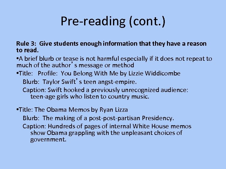 Pre-reading (cont. ) Rule 3: Give students enough information that they have a reason