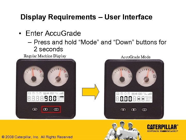 "Display Requirements – User Interface • Enter Accu. Grade – Press and hold ""Mode"""