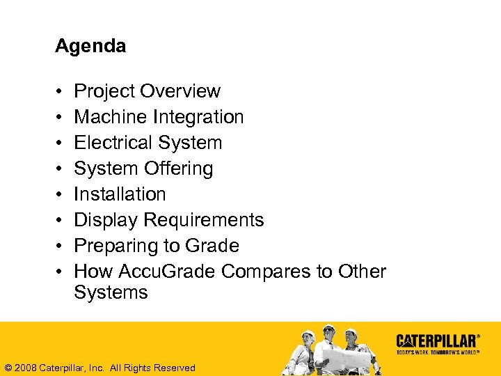 Agenda • • Project Overview Machine Integration Electrical System Offering Installation Display Requirements Preparing