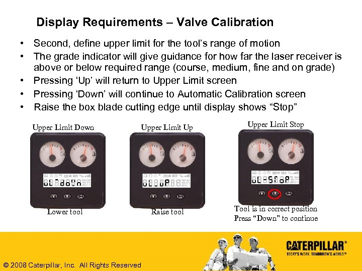Display Requirements – Valve Calibration • Second, define upper limit for the tool's range