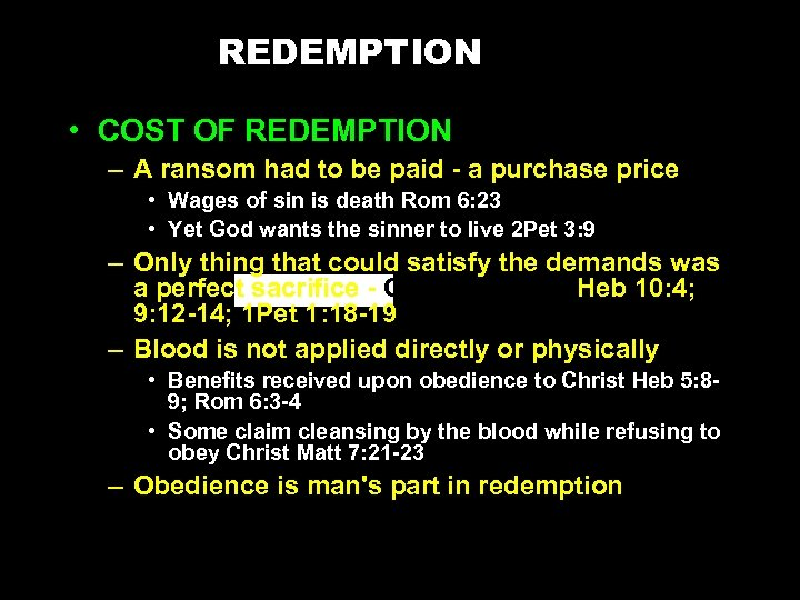 REDEMPTION • COST OF REDEMPTION – A ransom had to be paid - a