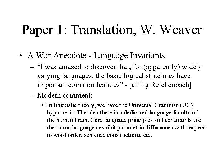 "Paper 1: Translation, W. Weaver • A War Anecdote - Language Invariants – ""I"