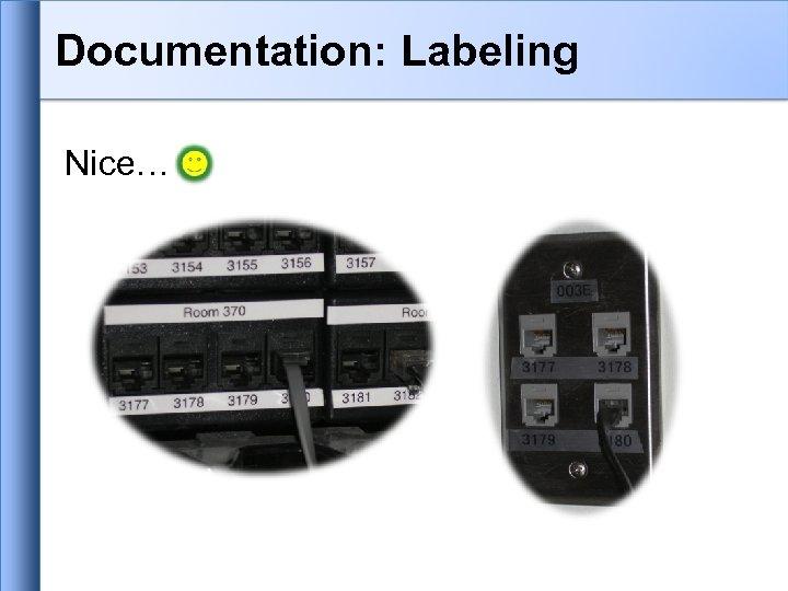 Documentation: Labeling Nice…