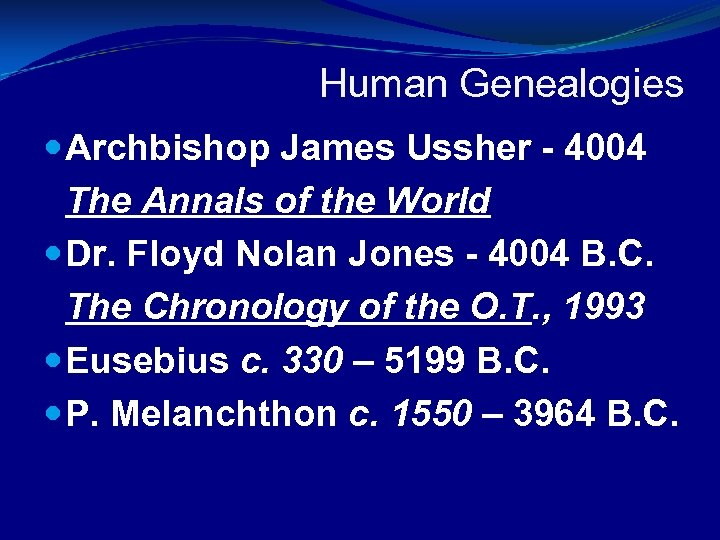Human Genealogies Archbishop James Ussher - 4004 The Annals of the World Dr.
