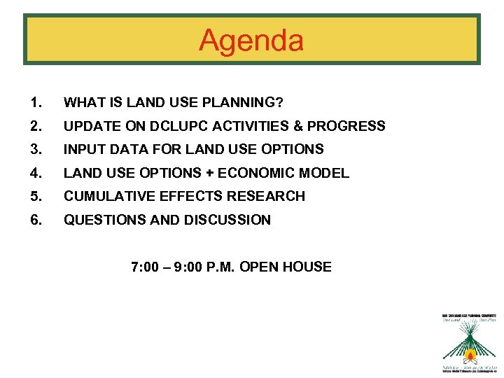 Agenda 1. WHAT IS LAND USE PLANNING? 2. UPDATE ON DCLUPC ACTIVITIES & PROGRESS