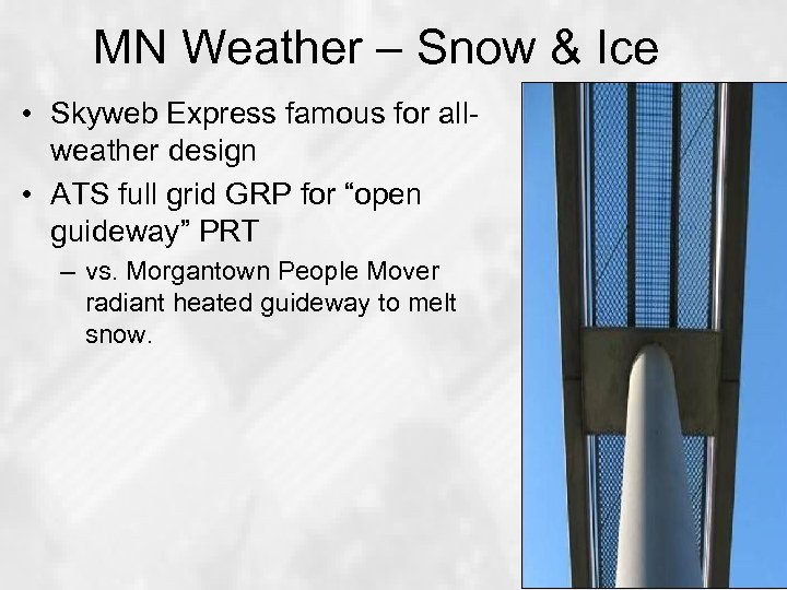 MN Weather – Snow & Ice • Skyweb Express famous for allweather design •