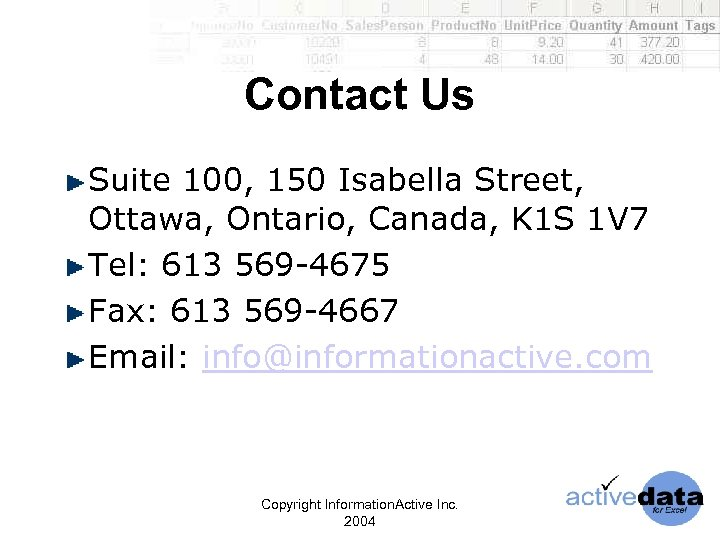 Contact Us Suite 100, 150 Isabella Street, Ottawa, Ontario, Canada, K 1 S 1