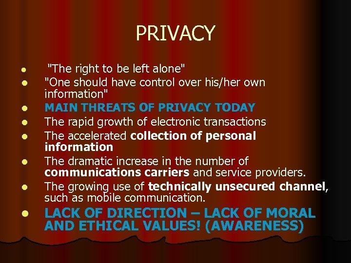 PRIVACY l l l l