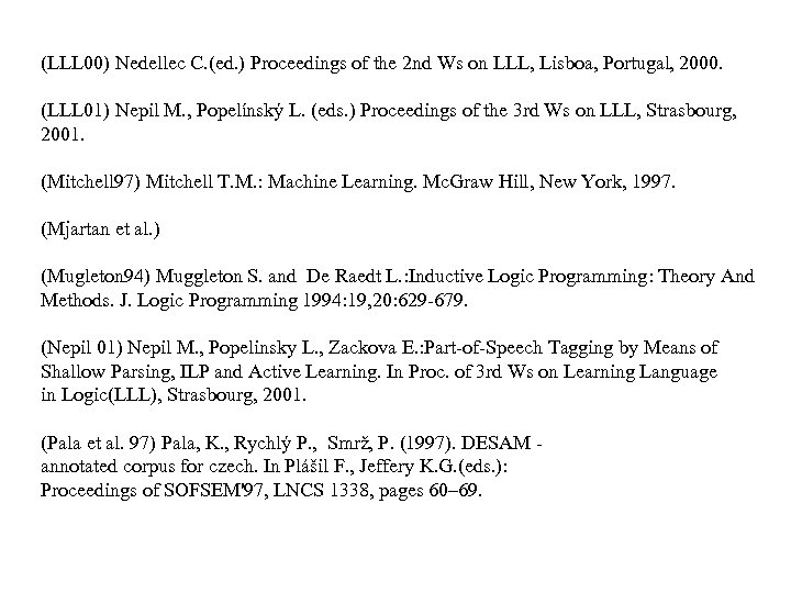 (LLL 00) Nedellec C. (ed. ) Proceedings of the 2 nd Ws on LLL,