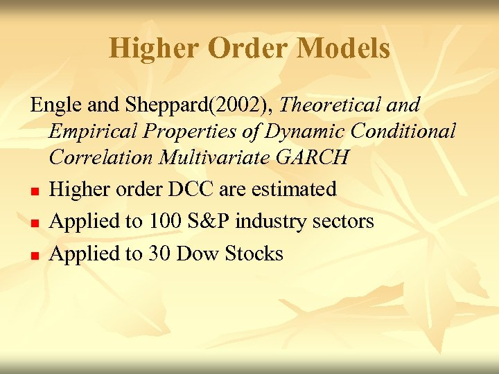DYNAMIC CONDITIONAL CORRELATION ECONOMETRIC RESULTS AND
