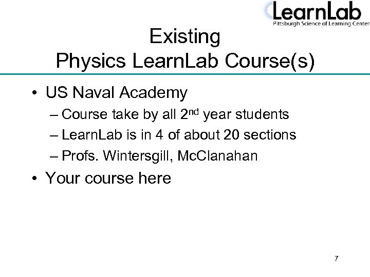 Existing Physics Learn. Lab Course(s) • US Naval Academy – Course take by all