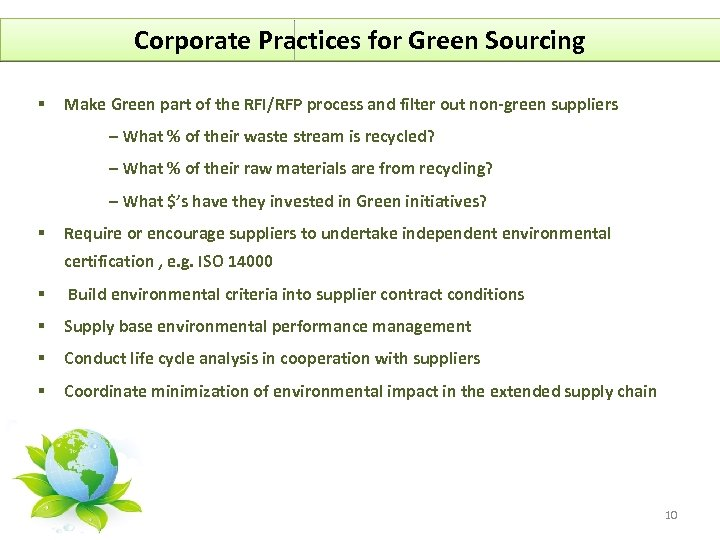 Corporate Practices for Green Sourcing § Make Green part of the RFI/RFP process and