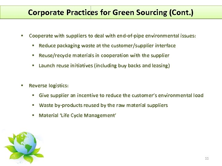 Corporate Practices for Green Sourcing (Cont. ) § Cooperate with suppliers to deal with