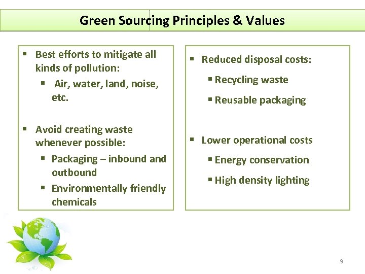 Green Sourcing Principles & Values § Best efforts to mitigate all kinds of pollution: