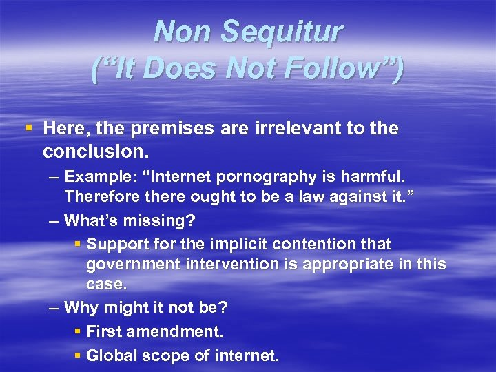 "Non Sequitur (""It Does Not Follow"") § Here, the premises are irrelevant to the"
