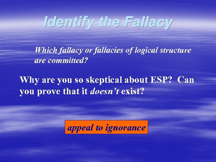 Identify the Fallacy Which fallacy or fallacies of logical structure are committed? Why are