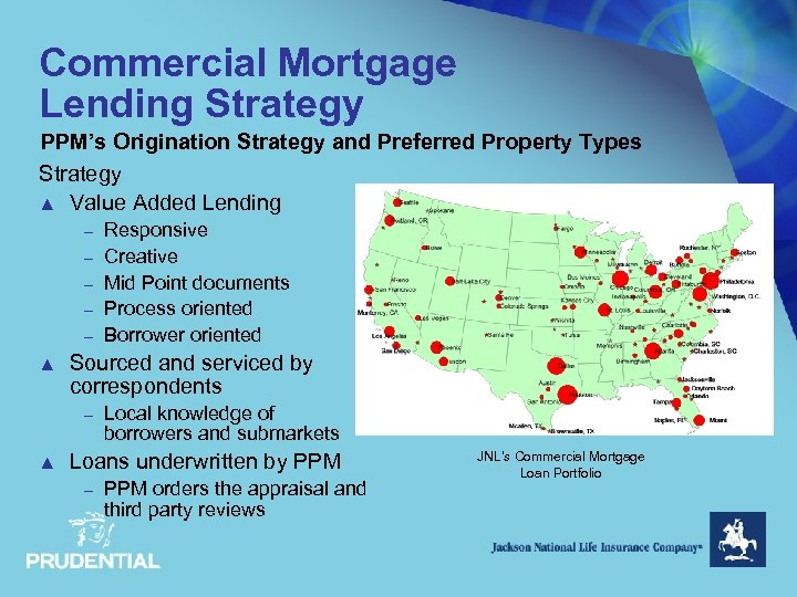 Commercial Mortgage Lending Strategy PPM's Origination Strategy and Preferred Property Types Strategy ▲ Value