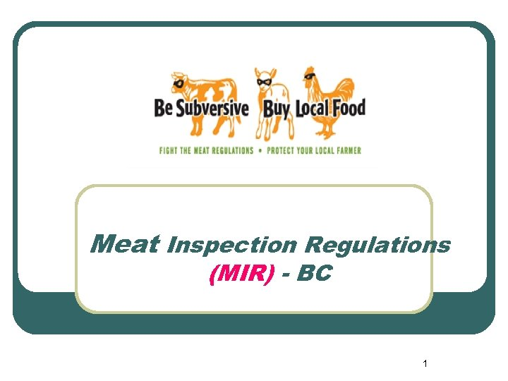Meat Inspection Regulations (MIR) - BC 1